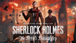 Test du jeu Sherlock Holmes The Devil's Daughter en cours de rédaction