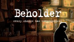 Beholder : L'incroyable jeu sur écoute