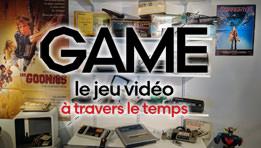 Exposition GAME : Le jeu vidéo à travers le temps à la Fondation EDF
