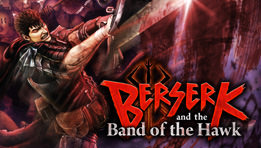 Berserk and the Band of the Hawk - Le test PS4