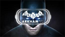 Aperçu du jeu Batman Arkham VR sur HTC Vive
