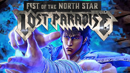 Découvrez le test du jeu Fist of The North Star : Lost Paradise développé...