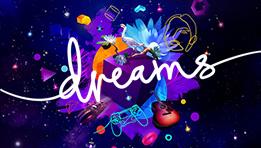 Découvrez le test de Dreams sur PlayStation 4. Le nouveau jeu du studio Media Molecule (LittleBigPlanet, Tearaway)