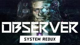 Découvrez le test du jeu Observer: System Redux sur Xbox Series X. Un jeu développé par le studio Bloober Team