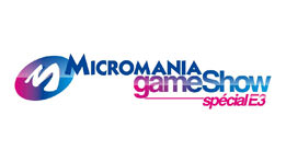 Save The Date - 25 Juin 2015 - Micromania Game Show Spécial E3