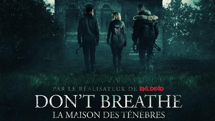 Avis sur Don't breathe : La maison des ténèbres