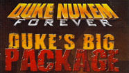 Contenu additionnel Duke Nukem Forever : Duke's Big Package