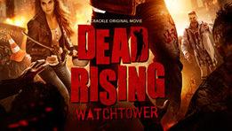 Bande annonce de Dead Rising: Watchtower disponible en VOD en juillet 2015