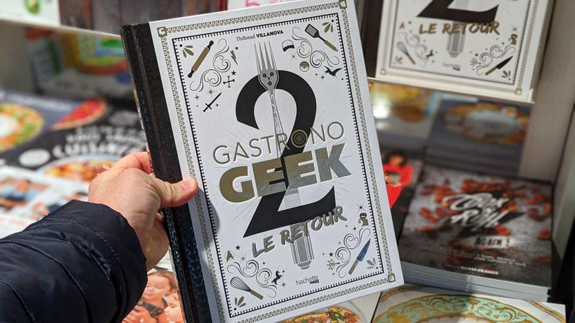 Gastronogeek 2. Le retour de Thibaud Villanova, le plus Geek des Chefs cuisiniers