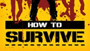 How to Survive : Storm Warning sur PS4 Xbox One et PC