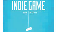 Indie Game : The Movie disponible le 12 juin