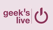 Le Journal Du Geek organise la 6ème édition de la Geek's Live