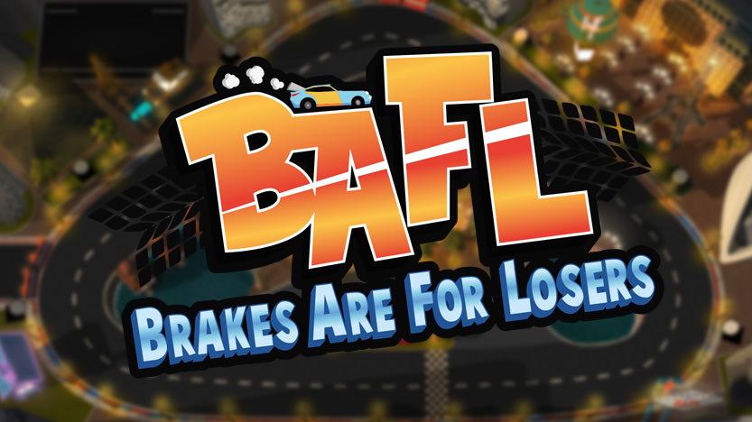 Le test de BAFL : Brakes Are For Losers