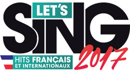 Let's Sing 2017 Hits Français et Internationaux