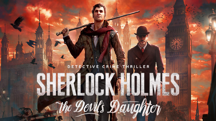 Sherlock Holmes The Devil's Daughter sur Xbox One et PS4