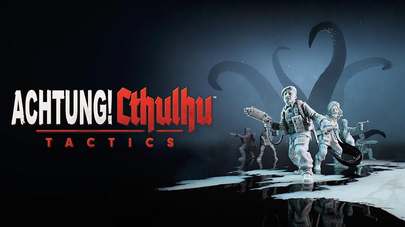 Test Achtung! Cthulhu Tactics : découvrez l'adaptation du jeu de rôle