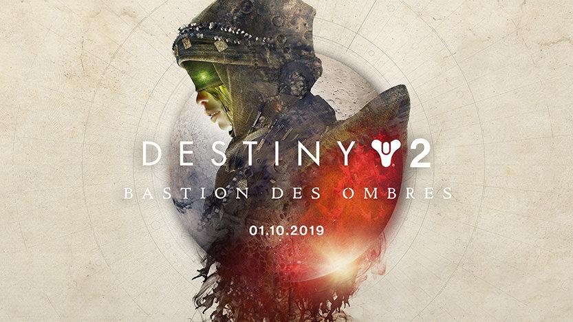Test Bastion des ombres. Le DLC de Destiny 2 sur PS4, Xbox One et PC
