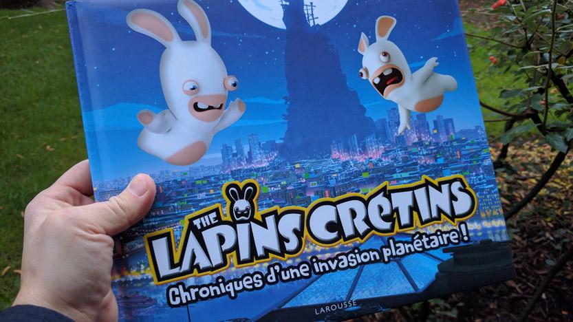 The lapins crétins : Chroniques d'une invasion planétaire