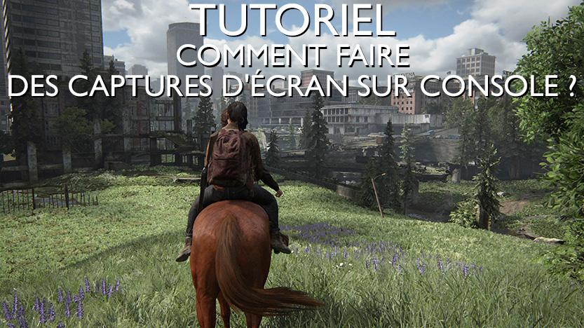 TUTO - Comment faire des captures d'écran sur console ?